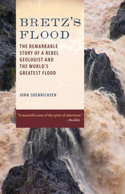 Bretz's Flood By Soennichsen, John
